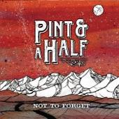 Pint & a Half - Come Home