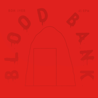 descargar bajar mp3 Blood Bank EP (10th Anniversary Edition) - Bon Iver