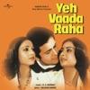 Yeh Vaada Raha (OST)