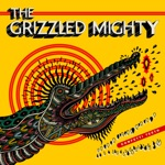 The Grizzled Mighty - Lazy Suzan