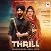Thrill (feat. Gurlez Akhtar) - Sukshinder Shinda