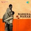 Barkha Bahar