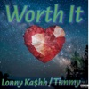 Worth It feat Timmy Single