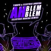 Ah Blem Blem (Electric Bodega Remix) artwork