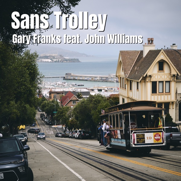 Sans Trolley (feat. John Williams) - Single