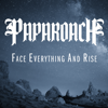 Papa Roach - Face Everything and Rise artwork