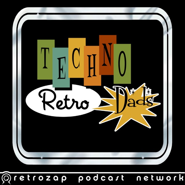 a7583b4fb2ade0 TechnoRetro Dads – Podcast – Podtail