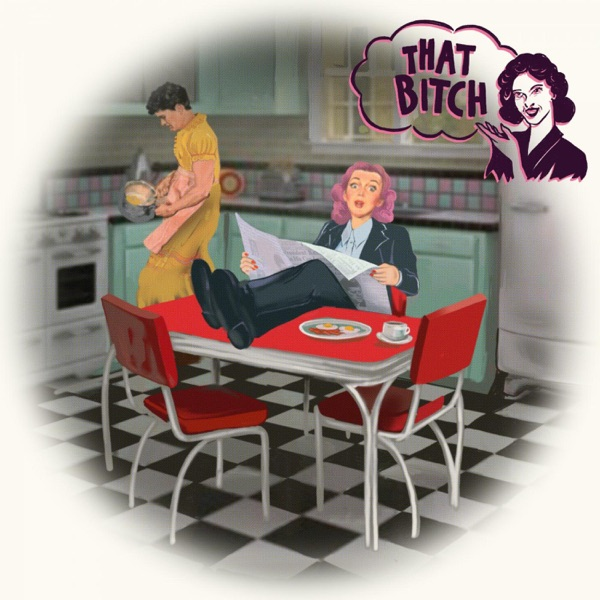 That Bitch - Single