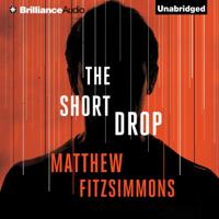 Matthew FitzSimmons - The Short Drop: Gibson Vaughn (Unabridged) artwork