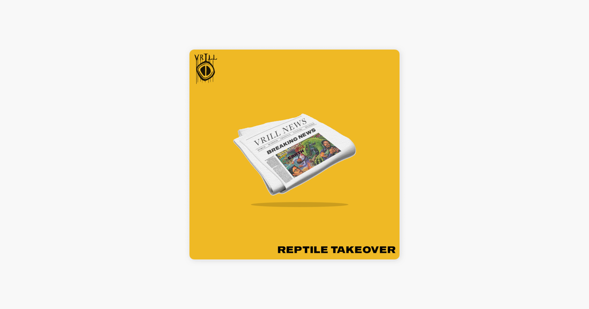 Reptile Takeover - Single by Vrill