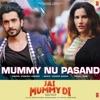 Mummy Nu Pasand (From