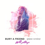 Bury a Friend (Piano Version) - Single