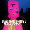 Beautiful Drugs 3