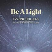 Be a Light (feat. Peter Hollens, The Hound + The Fox & Anna Gilbert) artwork