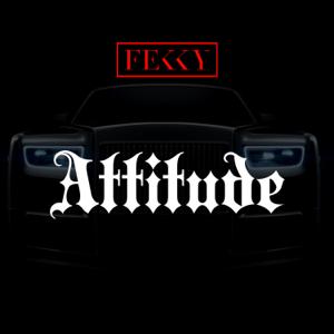 Fekky - Attitude