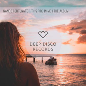 Nando Fortunato - This Fire in Me I the Album