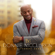 A Different Song - Donnie McClurkin - Donnie McClurkin