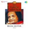 The Golden Collection Begum Akhtar Vol 2 Single