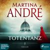 Martina AndrГ© - Totentanz (UngekГјrzt) artwork