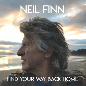 Neil Finn - Find Your Way Back Home feat. Stevie Nicks & Christine McVie