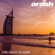 One Night in Dubai (feat. Helena) - Arash
