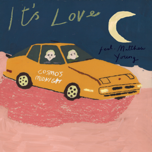 Cosmo's Midnight - It's Love feat. Matthew Young