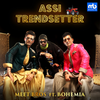 Assi Trendsetter (feat. Bohemia)