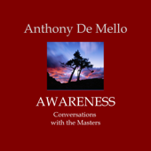 Awareness: Conversations with the Masters (Unabridged)