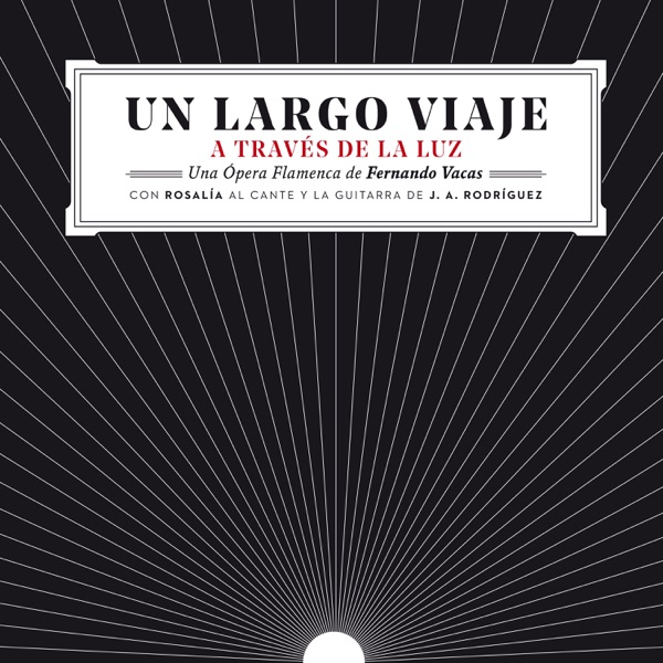 Un Largo Viaje (feat. Lin Cortés) [with Rosalía & José Antonio Rodríguez] - Single