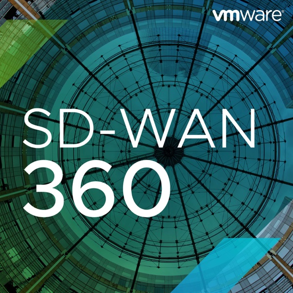 SD-WAN 360 – Podcast – Podtail