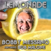 Bobby Messano - Lemonade (feat. Bob Malone)