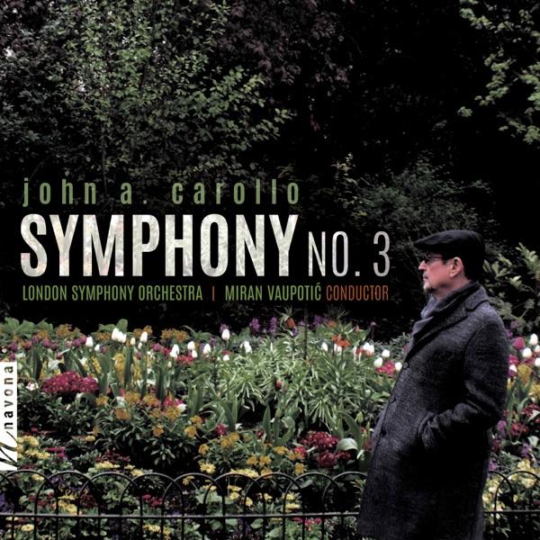 John A. Carollo: Symphony No. 3 - EP
