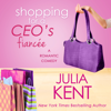 Julia Kent - Shopping for a CEO's Fiancee  artwork