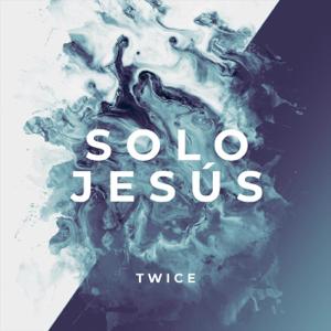Twice - Solo Jesús