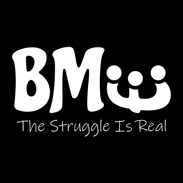 BME: The Struggle Is Real