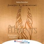 Glühende Gefühle - Dark Elements 4 (Gekürzt)