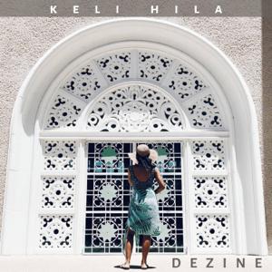 Dezine - Keli Hila