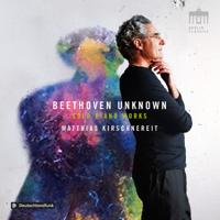 Matthias Kirschnereit - Beethoven: Unknown Solo Piano Works artwork