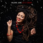 Valerie June - Let It Snow