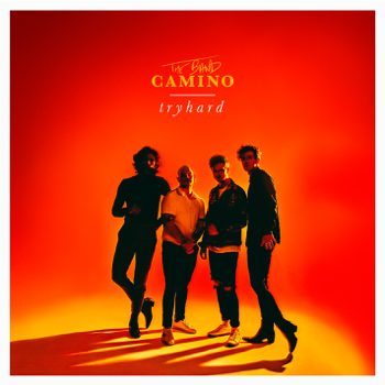 tryhard The Band CAMINO album songs, reviews, credits