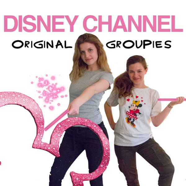 Disney Channel Original Groupies
