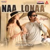 Naa Lonaa From Manmadhudu 2 Single