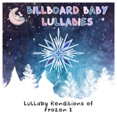 Lullaby Renditions of Frozen 2
