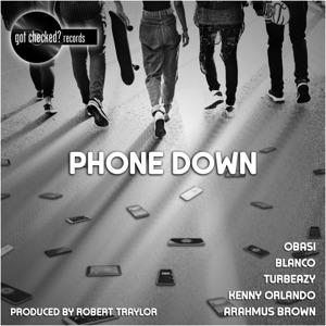 Obasi, Blanco, Turbeazy, Kenny Orlando & Arahmus Brown - Phone Down