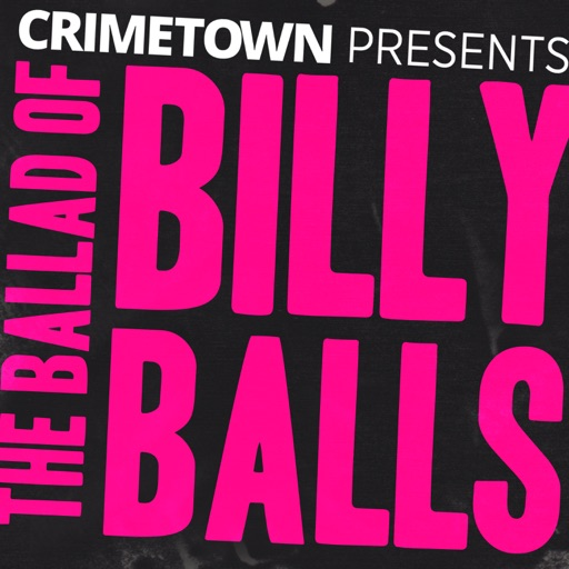 Cover image of The Ballad of Billy Balls