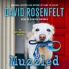 David Rosenfelt - Muzzled  artwork