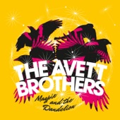 The Avett Brothers - Open Ended Life