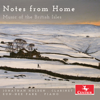 Notes from Home: Music of the British Isles - Jonathan Holden & Eun-Hee Park