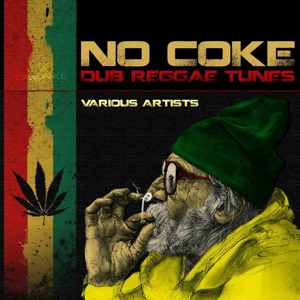 Various Artists - No Coke - Dub Reggae Tunes
