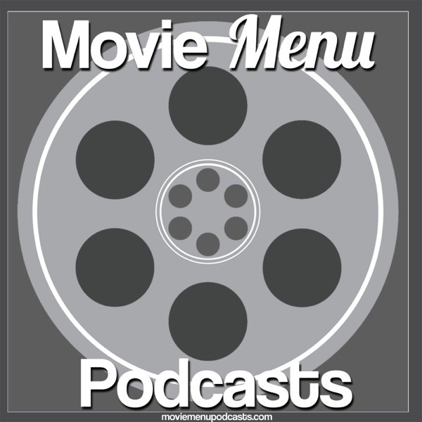 Movie Menu Podcasts